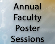 Annual Faculty Poster Sessions